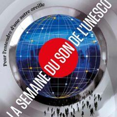 La semaine du Son de l'Unesco 2021